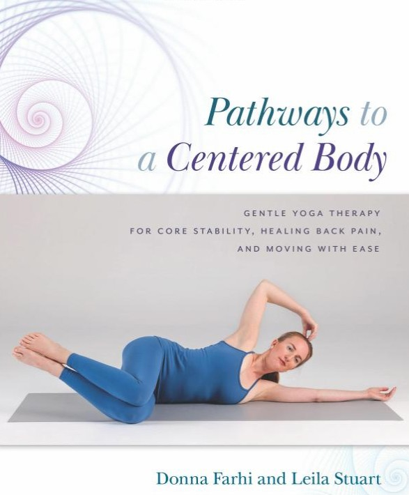 Pathways to a Centered Body by Donna Farhi and Leila Stuart