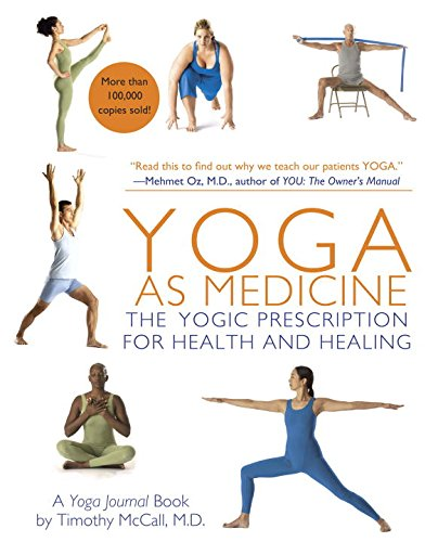 Yoga As Medicine Timothy McCall