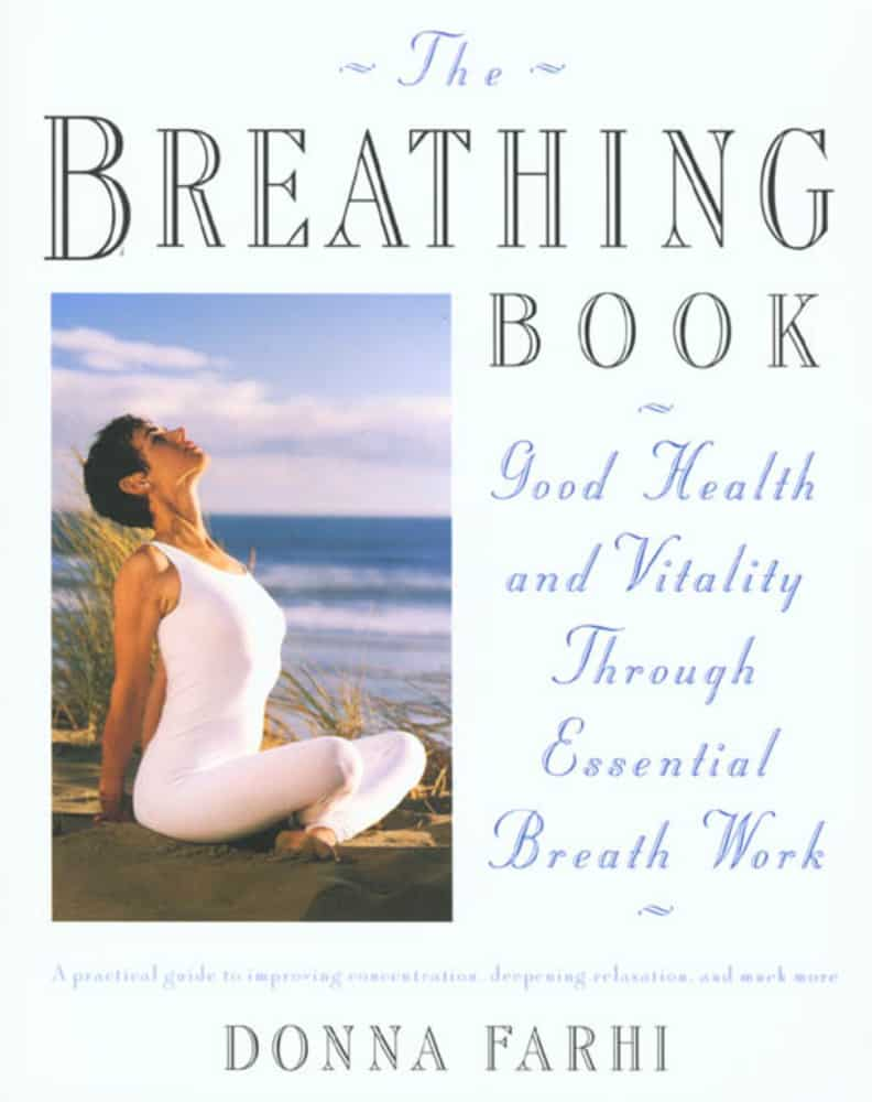 The Breathing Book by Donna Farhi