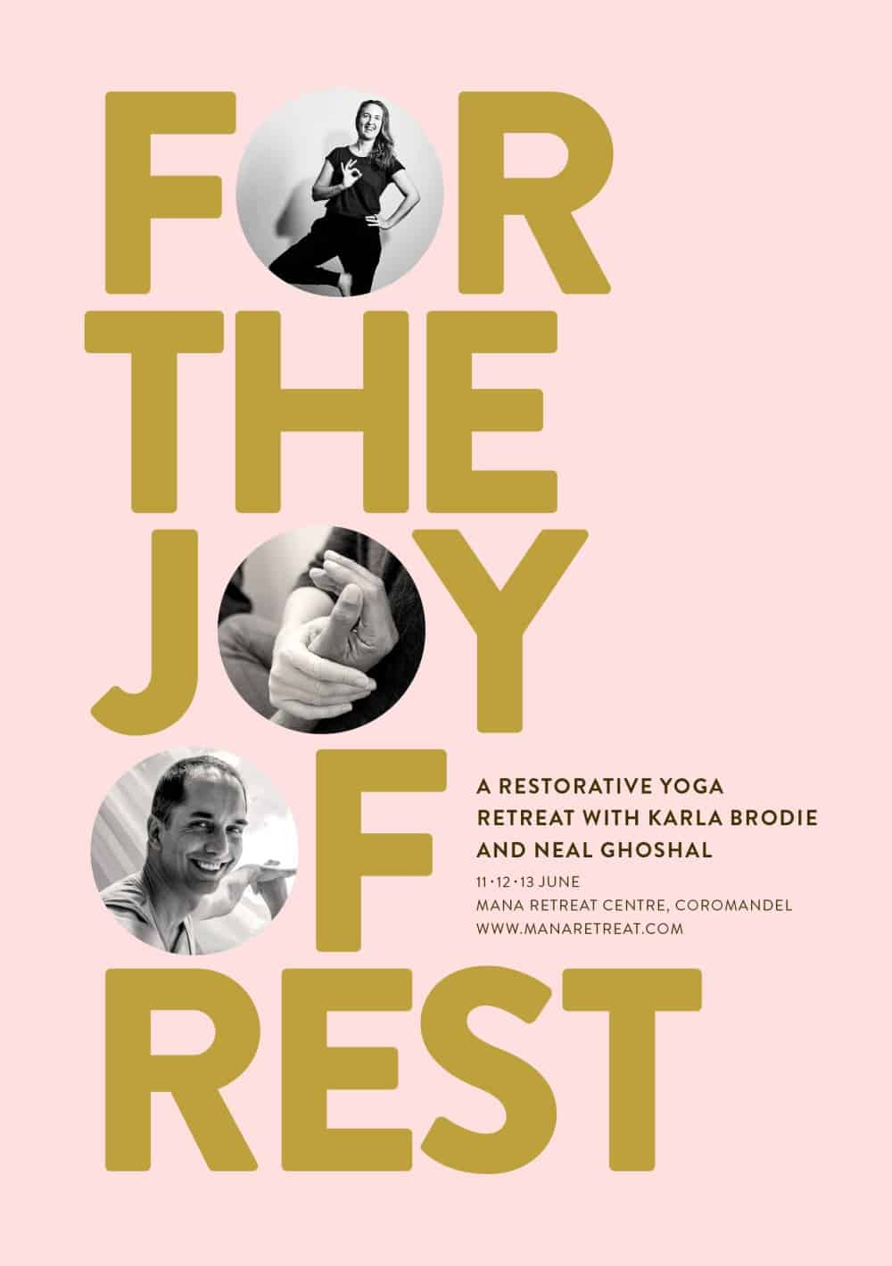 For The Joy Of Rest, Restorative Yoga Retreat, 2021, Mana Retreat, with Neal Ghoshal and Karla Brodie